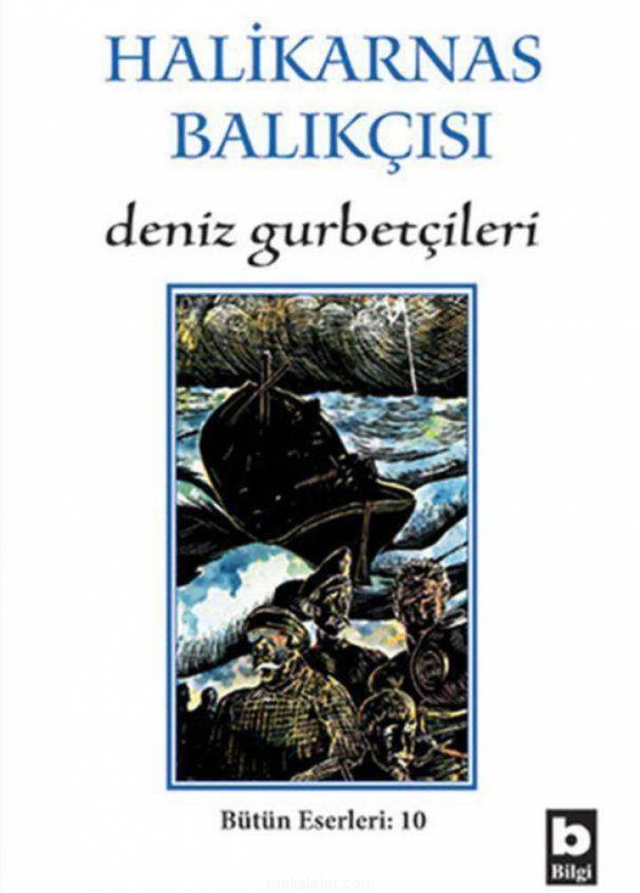 Deniz Gurbetçileri Romanının Özeti ve Tahlili