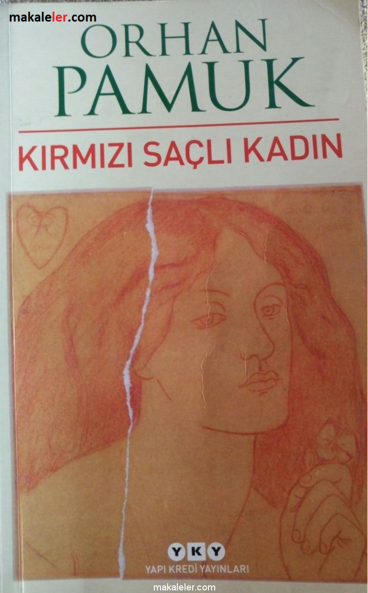 Kırmızı Saçlı Kadın Romanının Özeti