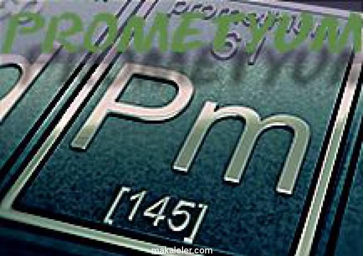 Son Lantanit Element Prometyum Nedir?