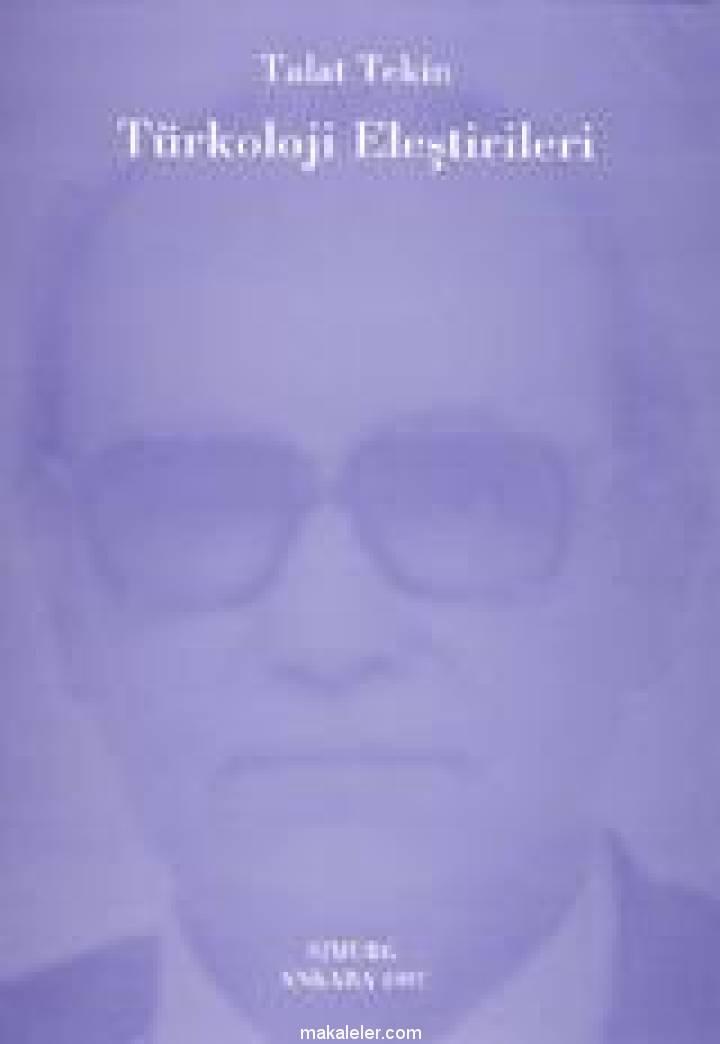 Türkoloji Eleştirileri (Talat Tekin) Kitap Özeti